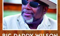 Big Daddy Wilson (USA) – Neckbone Stew