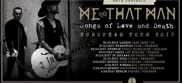 Vorbericht: ME AND THAT MAN – Tour 2017