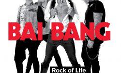 Bai Bang (S) – Rock Of Life