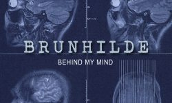 Brunhilde (De) – Behind My Mind
