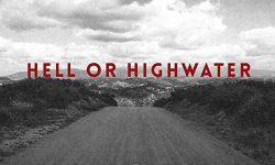 Hell Or Highwater (USA) – Vista