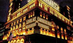 Joe Bonamassa (USA) – Live At Carnegie Hall: An Acoustic Evening (2 DVD, 2 CD, Blu-ray, 3 LP)