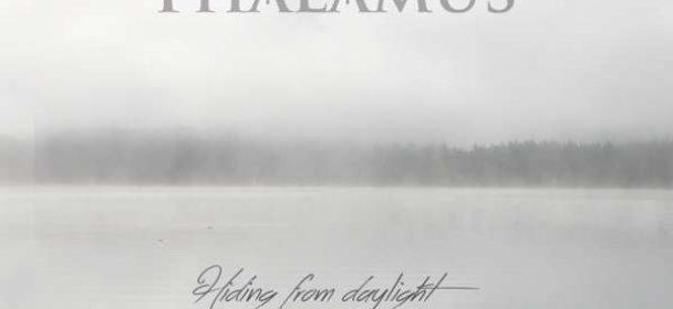 Thalamus (S) – Hiding From Daylight