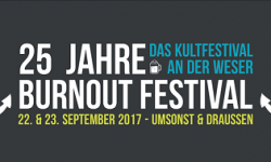 BURNOUT Festival am 22. +23.09. in Nienburg/Weser mit u.a. SANITYS DAWN !!! Eintritt frei!