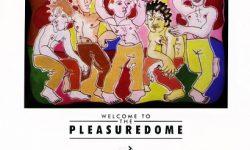 "Frankie Goes To Hollywood: ""Welcome To The Pleasure Dome"" erscheint neu als CD und Doppel-LP in der Serie The Art Of The Album"