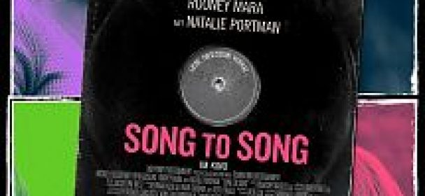 SONG TO SONG (Film)