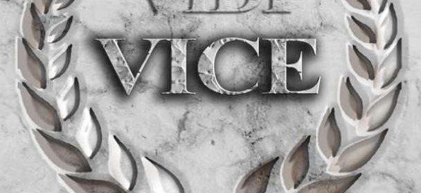 Vice (D) – Veni Vidi Vici