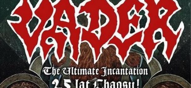 VADER: 25 Jahre Chaos -The Ulitmate Incantation-Tour 2017 in Polen startet 8.12.