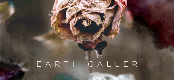 "EARTH CALLER – ""Crystal Death"""