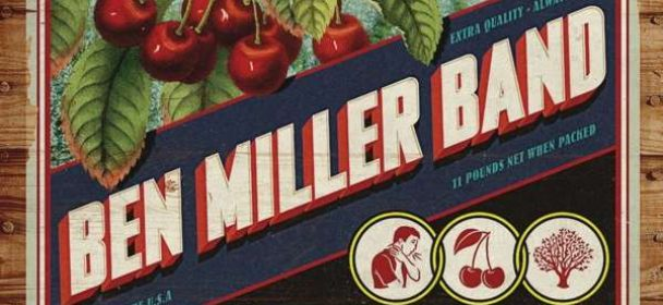 Ben Miller Band (USA) – Choke Cherry Tree