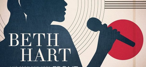 BETH HART ANNOUNCES FIRST LIVE RELEASE IN 13 YEARS: 'LIVE IN NEW YORK – FRONT AND CENTER'