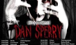DAN SPERRY – Schock-Illusionist auf Deutschlandtour !!!