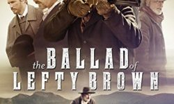 The Ballad Of Lefty Brown (Film)