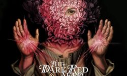 "THE DARK RED SEED – ""Becomes Awake"""