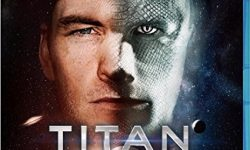 Titan – Evolve Or Die (Film)