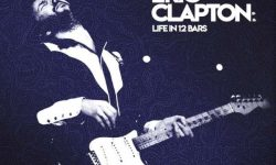 Eric Clapton (GB) – Life In 12 Bars (OST)