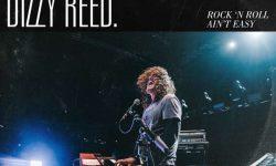 Dizzy Reed (USA) – Rock 'N Roll Ain't Easy