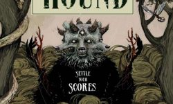 Hound (D) – Settle Your Scores