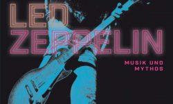 Martin Popoff: Led Zeppelin – Musik und Mythos