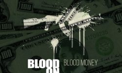 BLOOD ON WHEELS (NOR) – Blood Money
