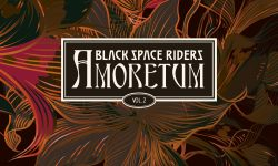 BLACK SPACE RIDERS (DE) – Amoretum II