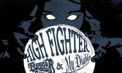 News: HIGH FIGHTER ANNOUNCE MORE UPCOMING SUMMER TOUR DATES