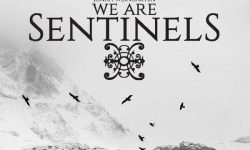 We Are Sentinels (USA) – We Are Sentinels