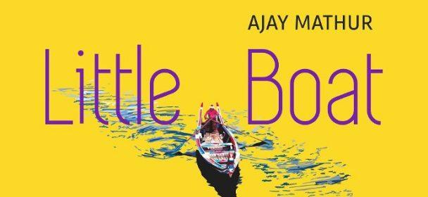 "News: Ajay Mathur – Video Premiere zum Titelsong des Albums ""Little Boat"""