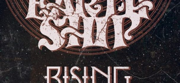 News: EARTH SHIP + RISING  on Tour 2018