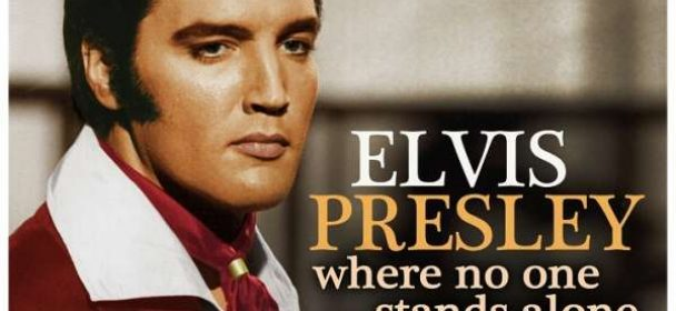Elvis Presley (USA) – Where No One Stands Alone
