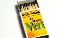 "News: Rich Webb Band – neues Album ""Le Rayon Vert"" am 05.10.; Clip online + Tour im Oktober"