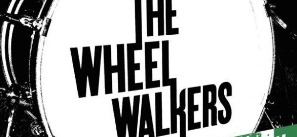 The WheelWalkers (D) – Can't Fake It