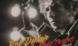 "News: Bob Dylans ""More Blood, More Tracks – The Bootleg Series Vol. 14"" erscheint am 2.11."