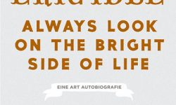 Always look on the Bright Side of Life (Buch) – Eric Idle