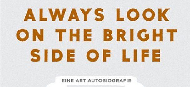 News: Eric Idle – EINE ART AUTOBIOGRAFIE – via Hannibal Verlag