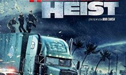 The Hurricane Heist (Film)