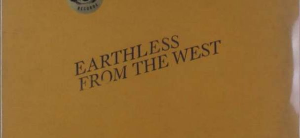 Earthless (USA) – From The West