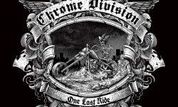 Chrome Division (N) – One Last Ride