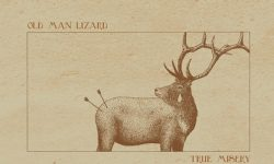 News: OLD MAN LIZARD PREMIERE BRAND NEW SONG FROM UPCOMING ALBUM