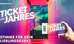 News – Wahlen!: Ticketmaster – TICKET OF THE YEAR – 05. – 11. November – Vote jetzt für dein Event des Jahres