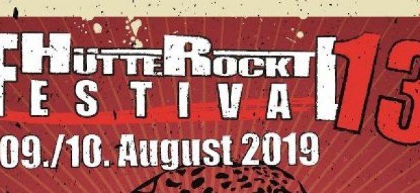 News: neue Bands bekannt für Hütte Rockt Festival 13″ am 09. & 10.08.2019