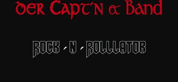 Der Capt'n & Band (D) – Rock 'n' Rollator
