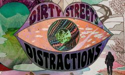 Dirty Streets (USA) – Distractions