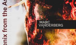 MARC VANDERBERG (DE) – Phoenix From The Ashes