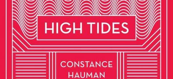 Constance Hauman (D) – High Tides