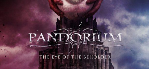 Pandorium (D) – The Eye Of The Beholder