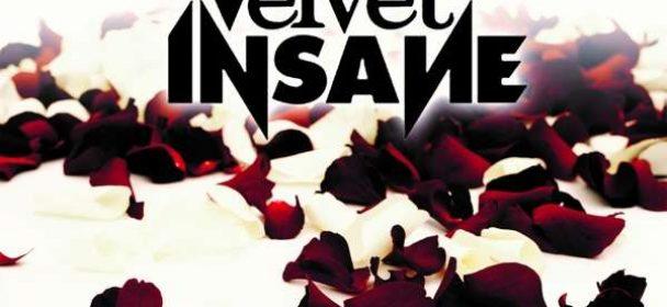 Velvet Insane (S) – Velvet Insane