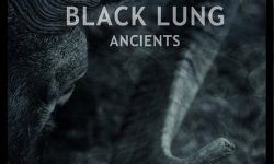 BLACK LUNG (USA) – Ancients