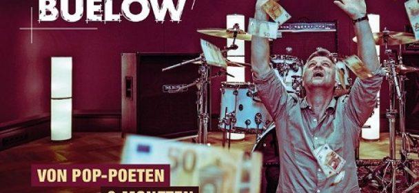 """News: BUELOW – neues Album """"von Pop Poeten & Moneten"""" am 24.05."""