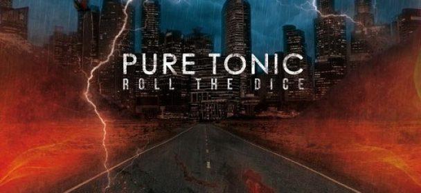 "News: Pure Tonic legen los mit dem Video zur ersten Single ""Roll The Dice"""